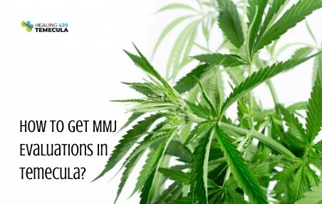 MMJ Evaluations in Temecula